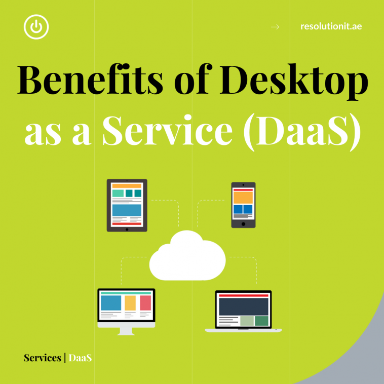 Benefits of DaaS (Desktop as a Service)