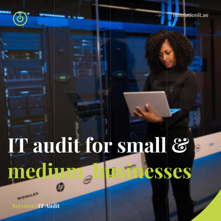 IT Audit for SMB in Dubai