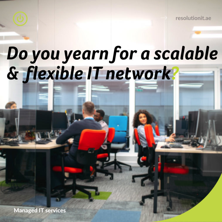 Do you yearn for a scalable and flexible IT network?
