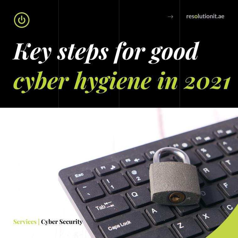 Cyber hygiene in 2021