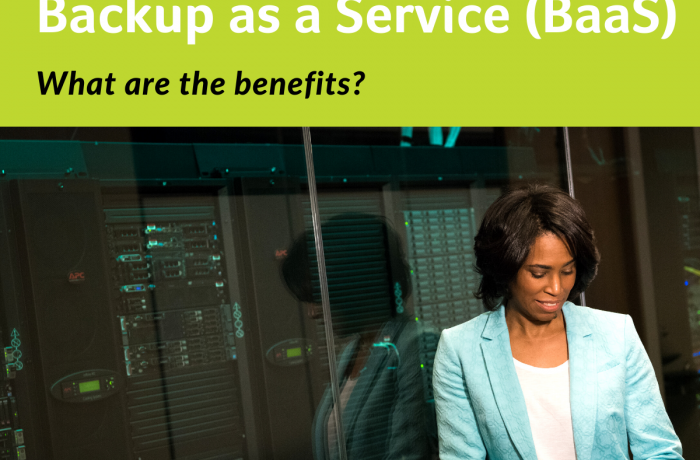 What are the benefits of Backup as a Service (BaaS)?