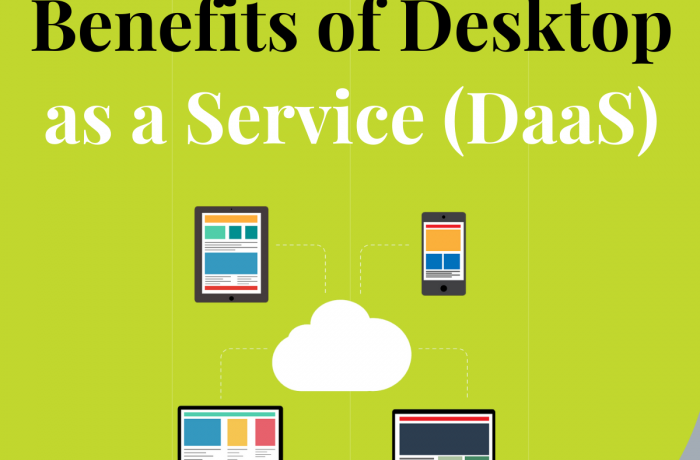 Benefits of DaaS (Desktop as a Service)