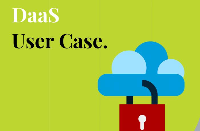 Desktop as a Service (DaaS) User Case