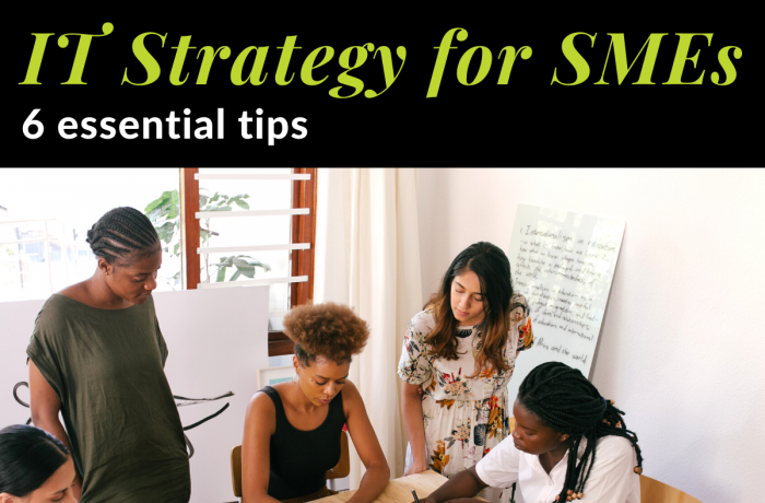 IT Strategy - 6 Essentials tips for businesses